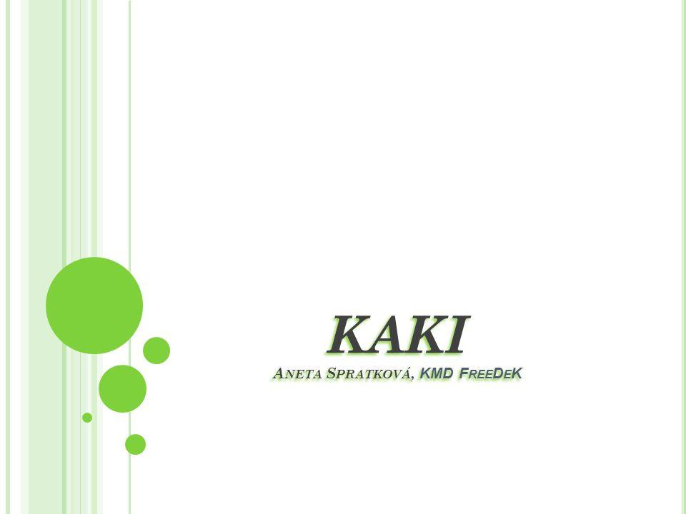 Využití Kaki doporučuji jíst určitě čerstvé, protože jinak by se mohla ztratit jeho výborná chuť.