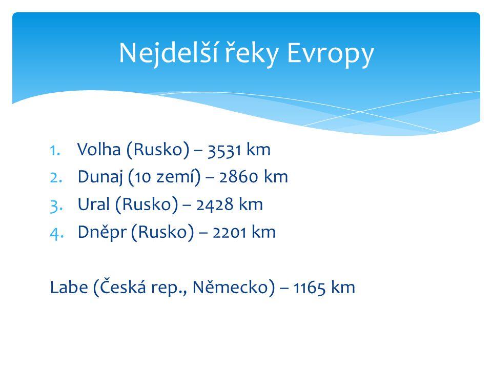  2 okolní oceány: Atlantský a Severní ledový  Velmi hustá síť řek  Volha, Don, Dněpr, Dunaj, Pád, Labe atd.