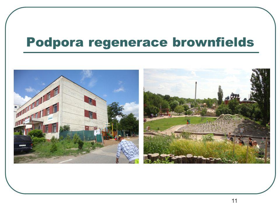 Podpora regenerace brownfields 11