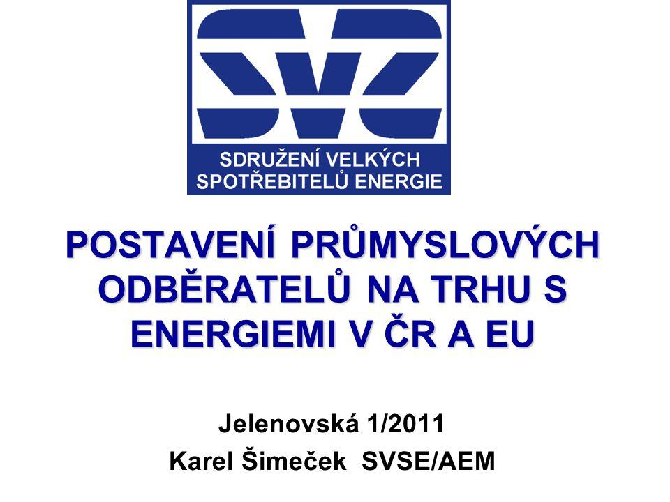 Pozice průmyslových odběratelů ČR v EU a světové ekonomice V roce 2009 byly v ČR jedny z nejvyšších cen energií v Evropě a ve světě.ČR si tím získává proslulost země nevhodné pro investice do energeticky intenzivního průmyslu.Jednou z příčin je opožděná kultivace trhu vlivem působení dominantů a nárůst regulovaných složek Průmysl v ČR není zvýhodňován a chráněn jako ve vyspělých státech EU jak výhodnými množstevními slevami, či bilaterálními smlouvami (F,D);tak legislativními úlevami.