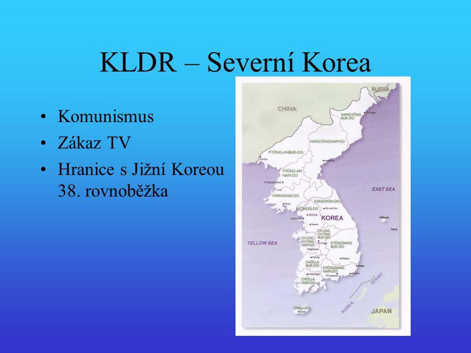 KLDR – Severní Korea Komunismus Zákaz TV Hranice s Jižní Koreou 38. rovnoběžka