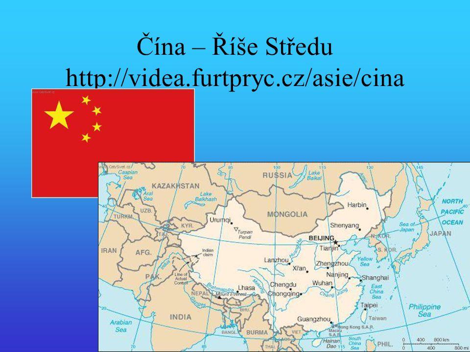 Čína – Říše středu Počet obyvatel: 1,3 mld.