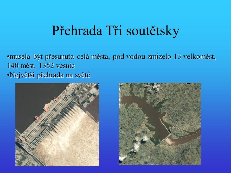 Přehrada Tři soutětsky musela být přesunuta celá města, pod vodou zmizelo 13 velkoměst, 140 měst, 1352 vesnicmusela být přesunuta celá města, pod vodo