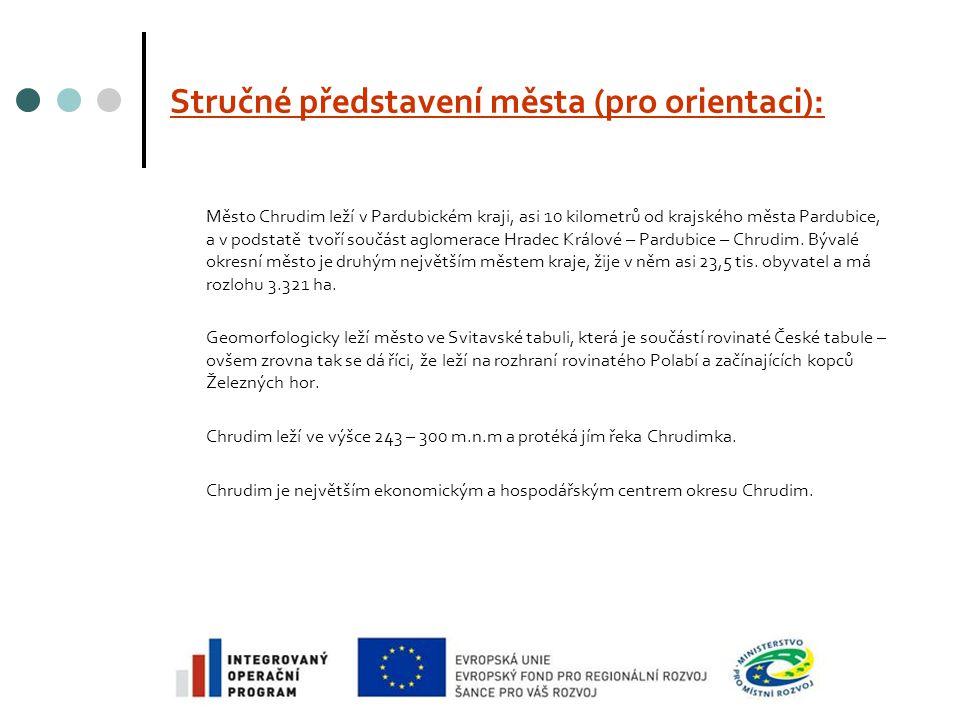 Stručné představení města (pro orientaci): Město Chrudim leží v Pardubickém kraji, asi 10 kilometrů od krajského města Pardubice, a v podstatě tvoří součást aglomerace Hradec Králové – Pardubice – Chrudim.