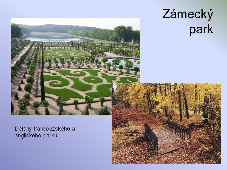 Zámecký park Detaily francouzského a anglického parku