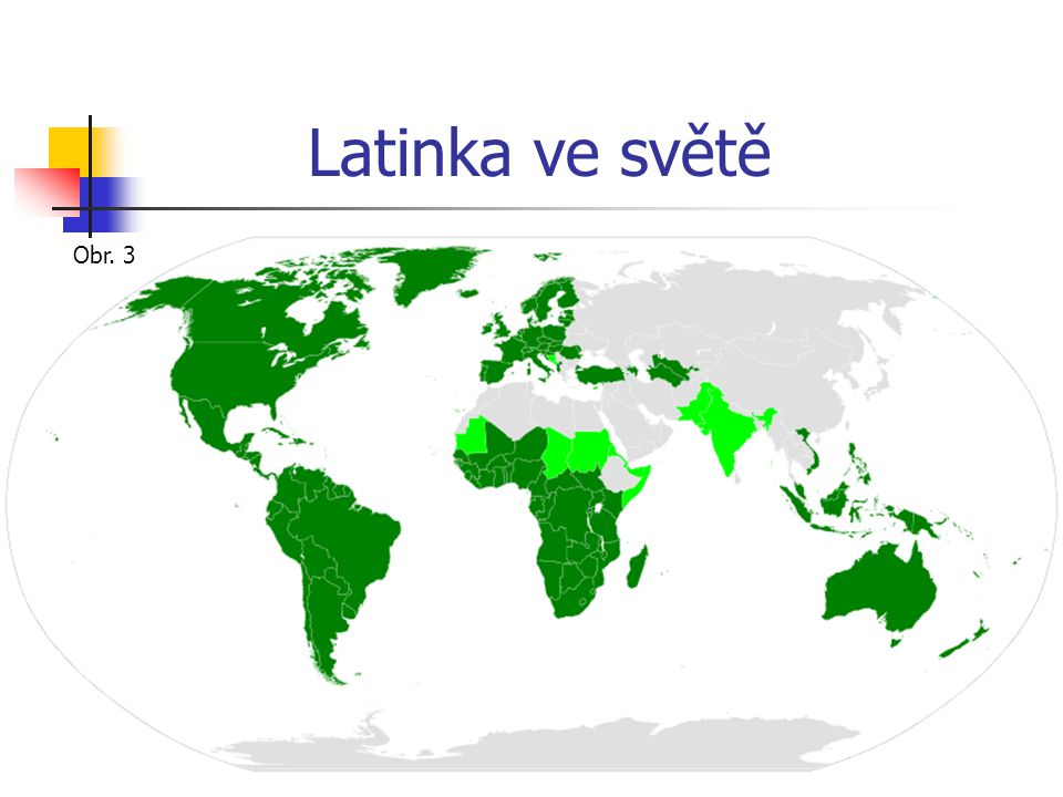 Latinka ve světě Obr. 3