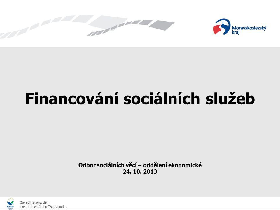 Financování sociálních služeb Odbor sociálních věcí – oddělení ekonomické 24.