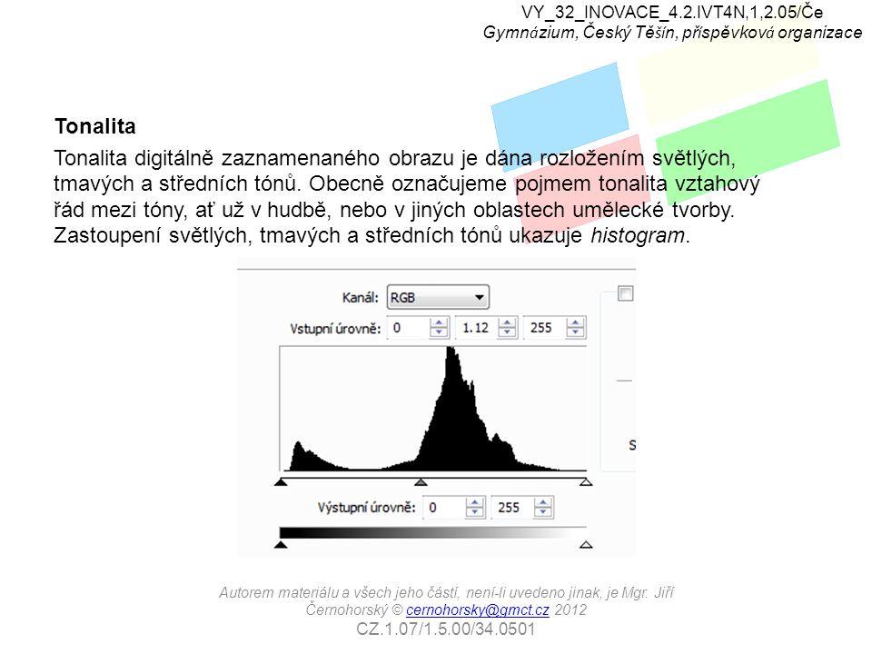 VY_32_INOVACE_4.2.IVT4N,1,2.05/Če Gymn á zium, Český Tě ší n, př í spěvkov á organizace Autorem materiálu a všech jeho částí, není-li uvedeno jinak, je Mgr.