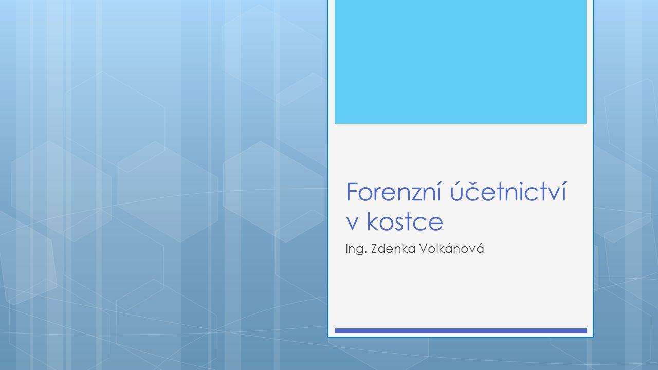 Forenzní účetnictví v kostce  Podvod – legislativní vymezení  Podvod a jeho vnímání veřejností  Podvod vs.