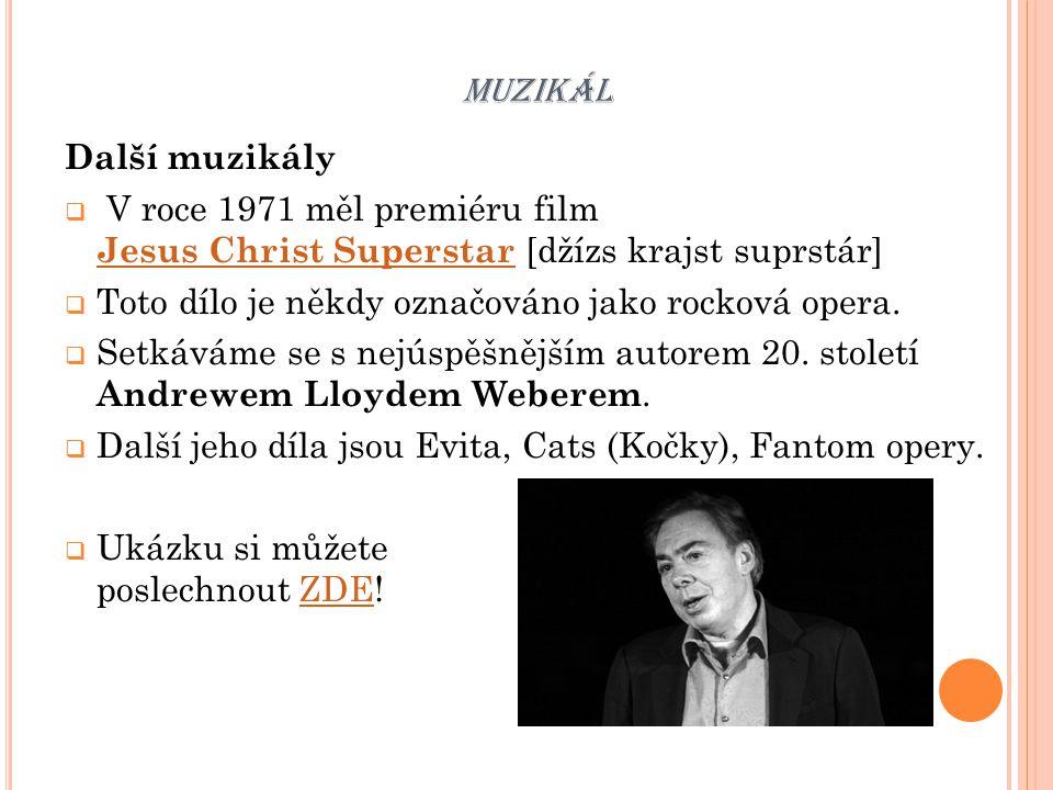 MUZIKÁL České muzikály  Objevují se po 2.světové válce.