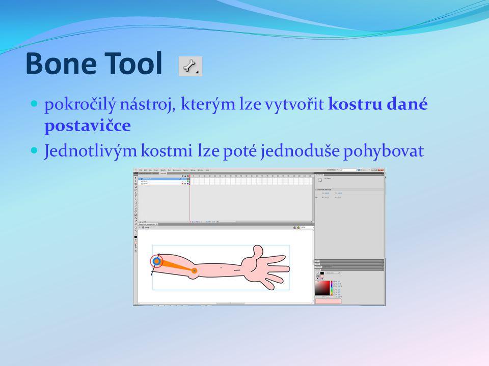 Bone Tool pokročilý nástroj, kterým lze vytvořit kostru dané postavičce Jednotlivým kostmi lze poté jednoduše pohybovat
