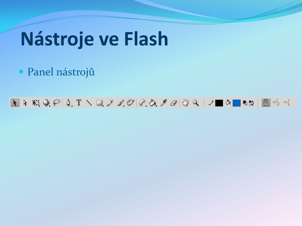 Nástroje ve Flash Panel nástrojů