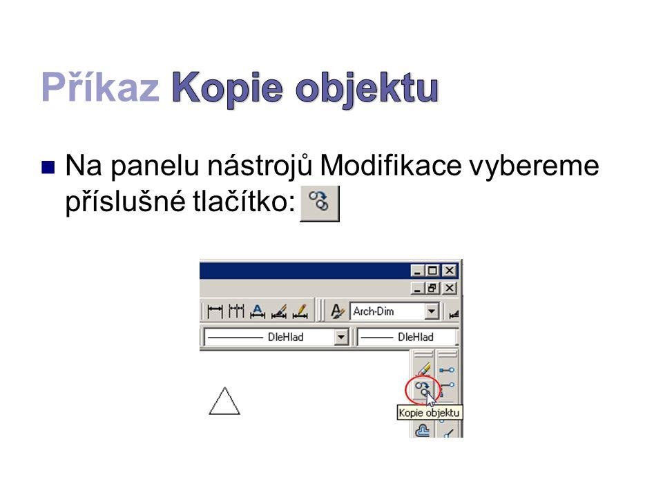 Na panelu nástrojů Modifikace vybereme příslušné tlačítko: