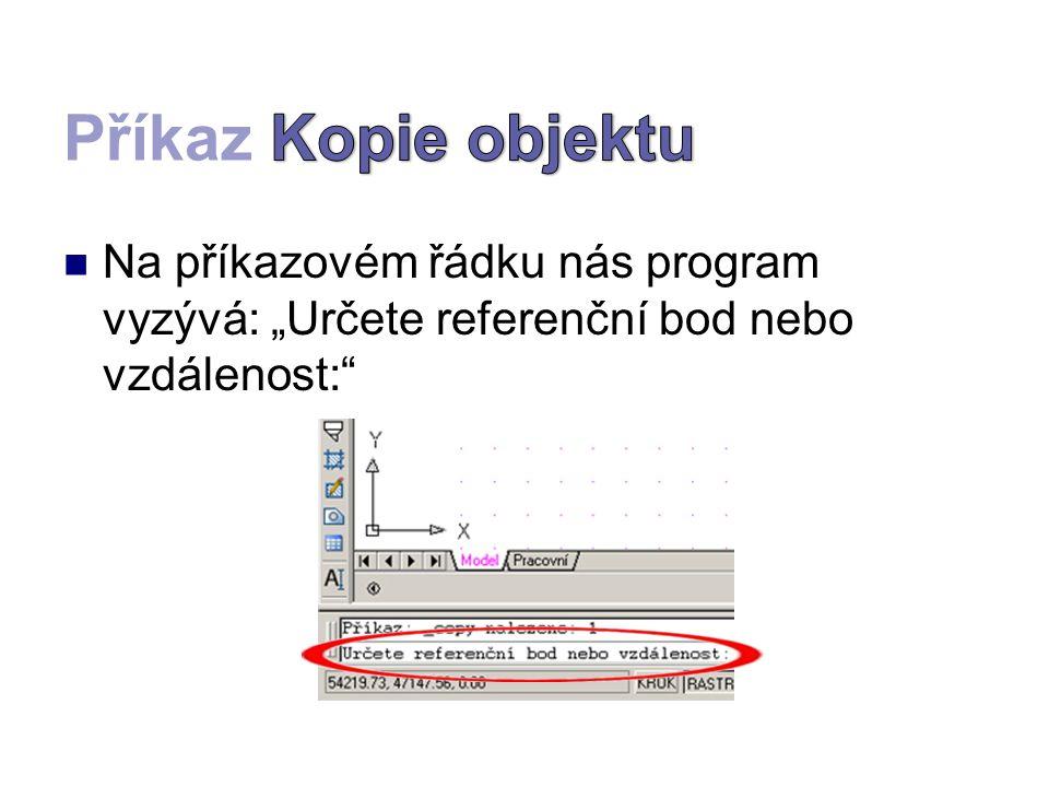 """Na příkazovém řádku nás program vyzývá: """"Určete referenční bod nebo vzdálenost:"""""""