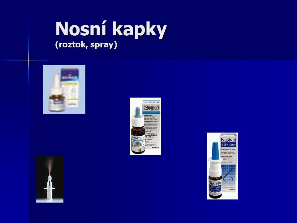 Nosní kapky (roztok, spray)