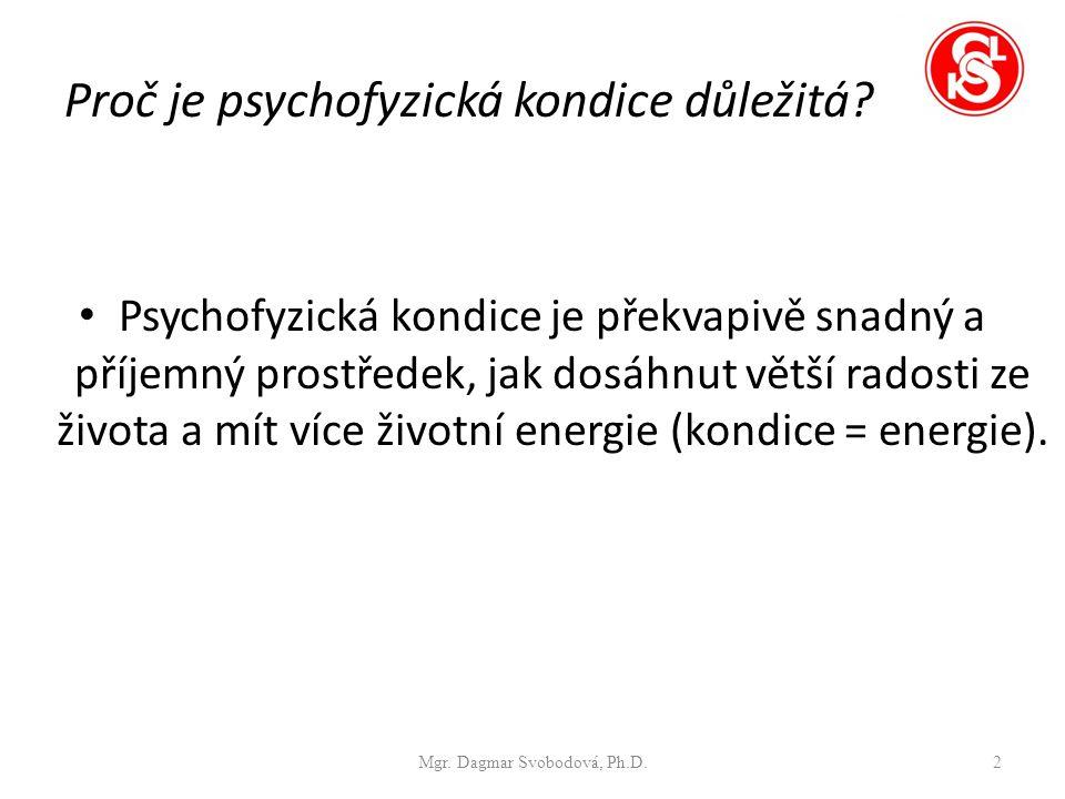 Proč je psychofyzická kondice důležitá.