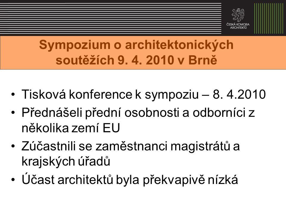 Sympozium o architektonických soutěžích 9. 4. 2010 v Brně Tisková konference k sympoziu – 8.