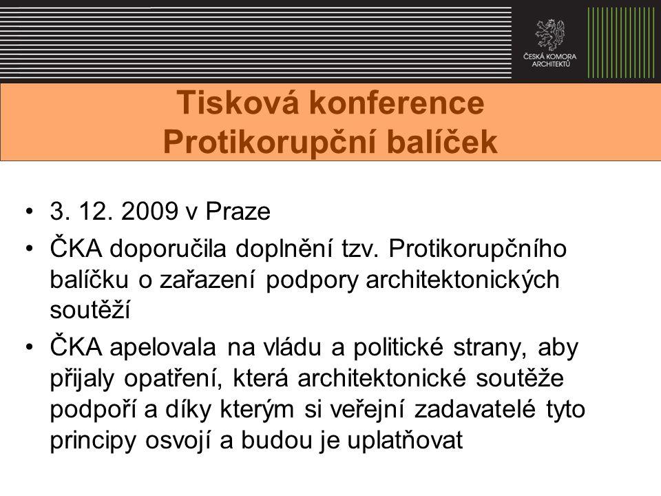 Tisková konference Protikorupční balíček 3. 12. 2009 v Praze ČKA doporučila doplnění tzv.
