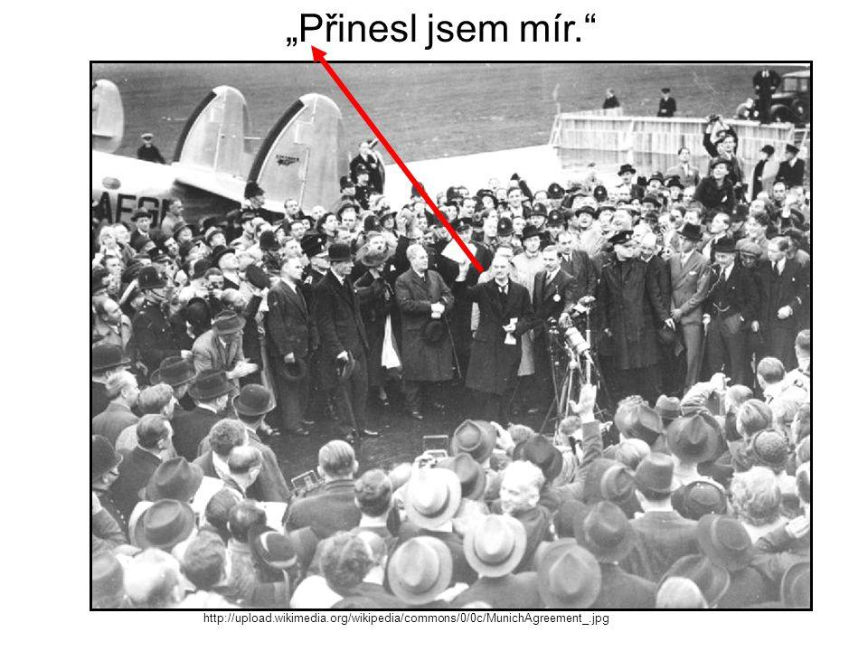 "http://upload.wikimedia.org/wikipedia/commons/0/0c/MunichAgreement_.jpg ""Přinesl jsem mír."""