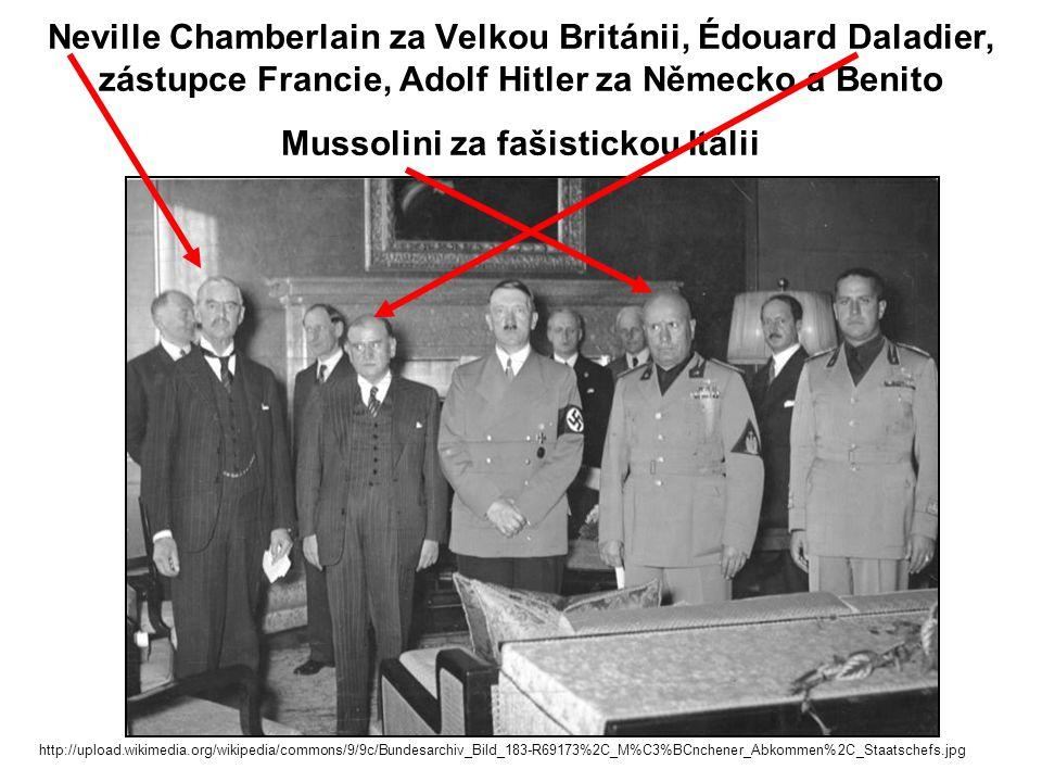 Neville Chamberlain za Velkou Británii, Édouard Daladier, zástupce Francie, Adolf Hitler za Německo a Benito Mussolini za fašistickou Itálii http://up