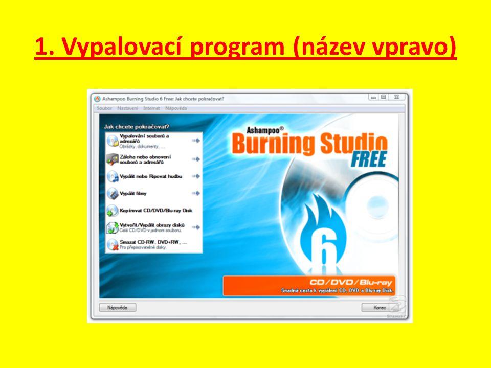 1. Vypalovací program (název vpravo)