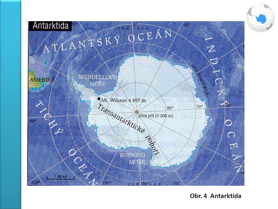 Obr. 4 Antarktida