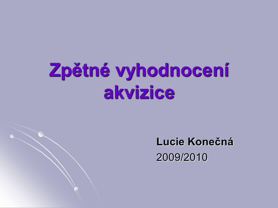 Zpětné vyhodnocení akvizice Lucie Konečná 2009/2010 2009/2010
