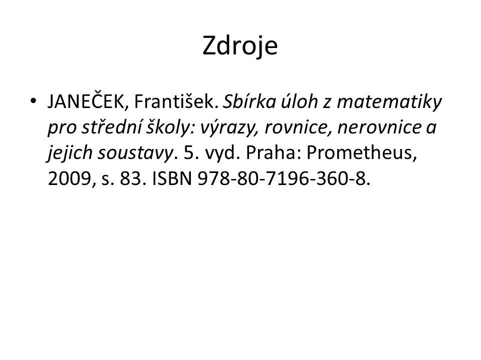 Zdroje JANEČEK, František.