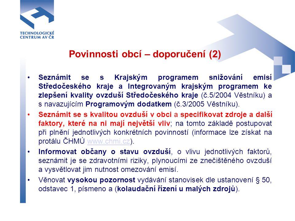 Povinnosti obcí – doporučení (2) Seznámit se s Krajským programem snižování emisí Středočeského kraje a Integrovaným krajským programem ke zlepšení kv