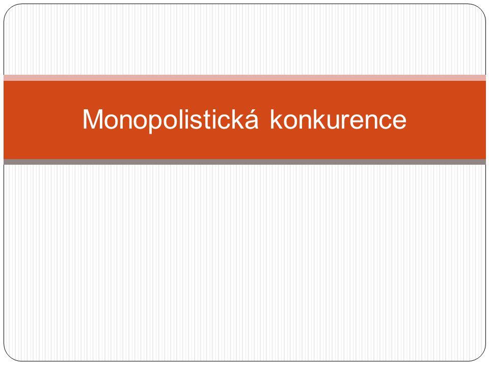 Monopolistická konkurence
