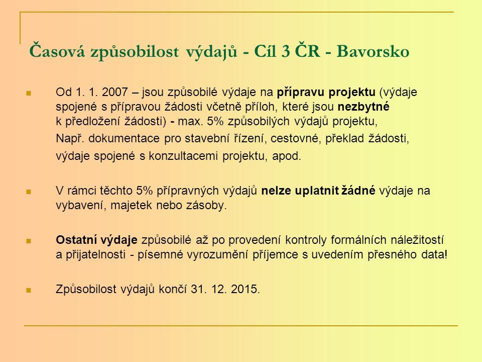 Časová způsobilost výdajů - Cíl 3 ČR - Bavorsko Od 1.