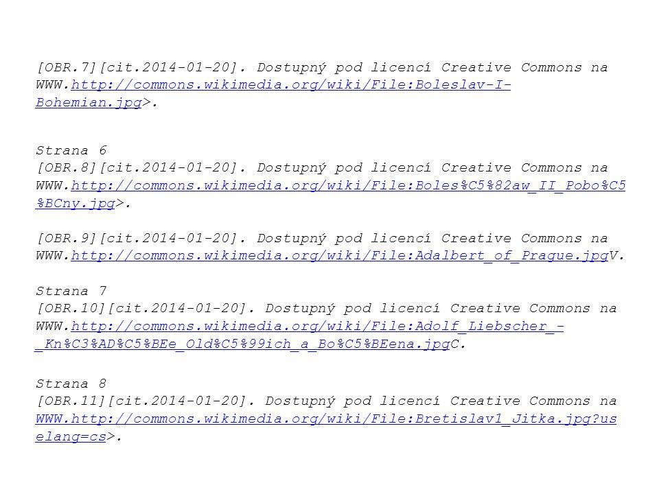 Strana 6 [OBR.8][cit.2014-01-20]. Dostupný pod licencí Creative Commons na WWW.http://commons.wikimedia.org/wiki/File:Boles%C5%82aw_II_Pobo%C5 %BCny.j