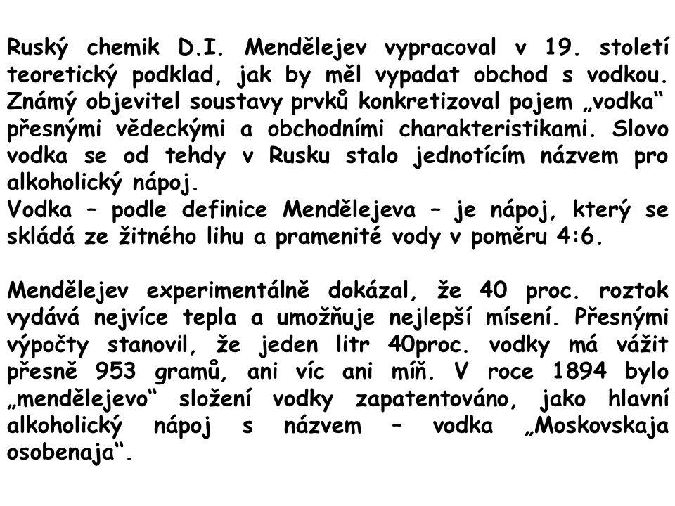 Ruský chemik D.I.Mendělejev vypracoval v 19.