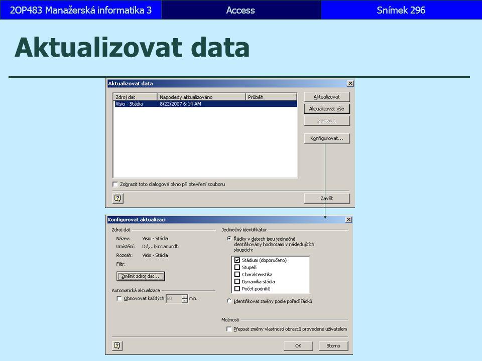 AccessSnímek 2962OP483 Manažerská informatika 3 Aktualizovat data
