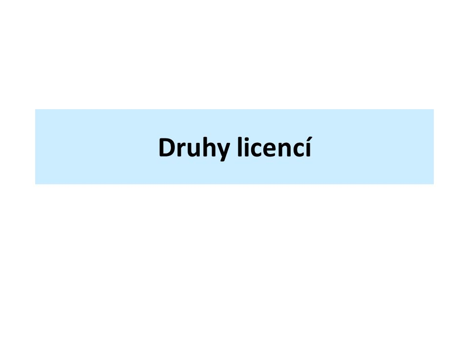 Druhy licencí