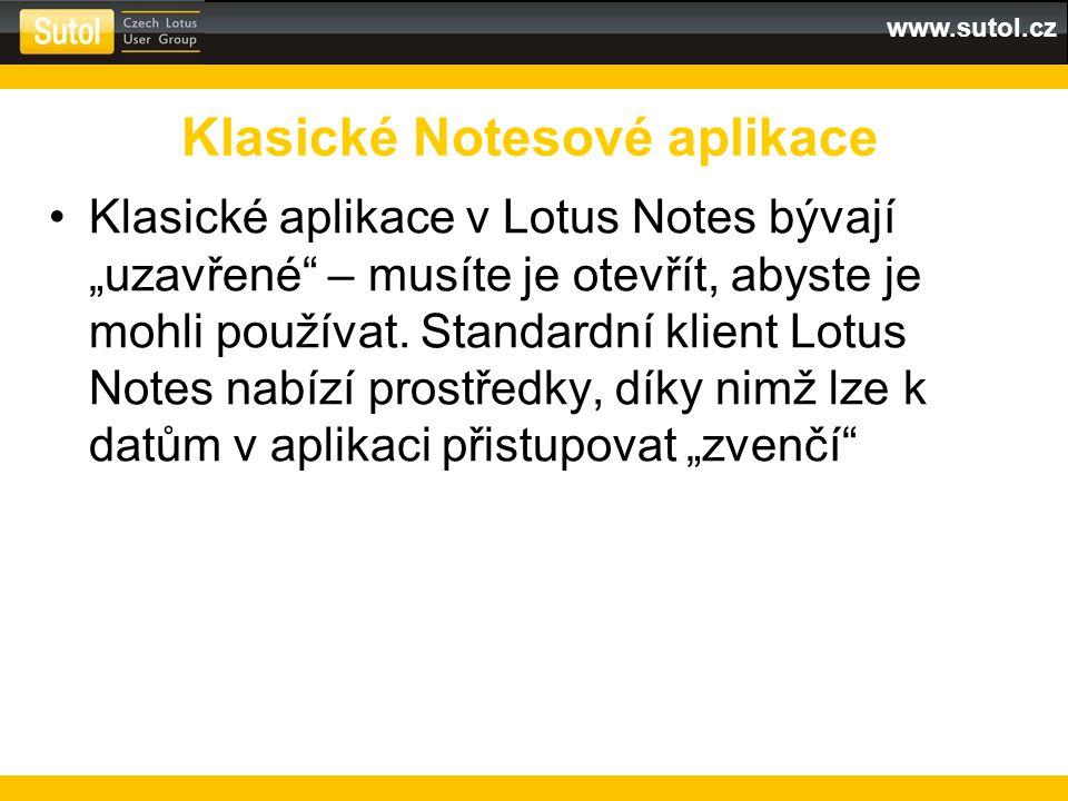 www.sutol.cz Mobilní stránka z XPages Extension Library nemusí být nejvhodnější – velké písmo, formátování Webová stránka v postranním panelu Vlastní XPages Ext.
