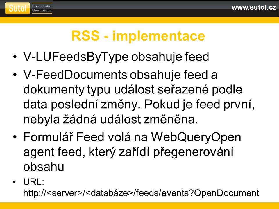 www.sutol.cz V-LUFeedsByType obsahuje feed V-FeedDocuments obsahuje feed a dokumenty typu událost seřazené podle data poslední změny.