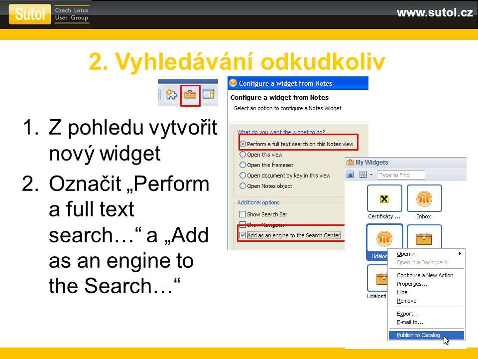 www.sutol.cz Zobrazuje data z jiných kalendářových pohledů v aplikacích Nativně nebo jako iCal formát Kalendář