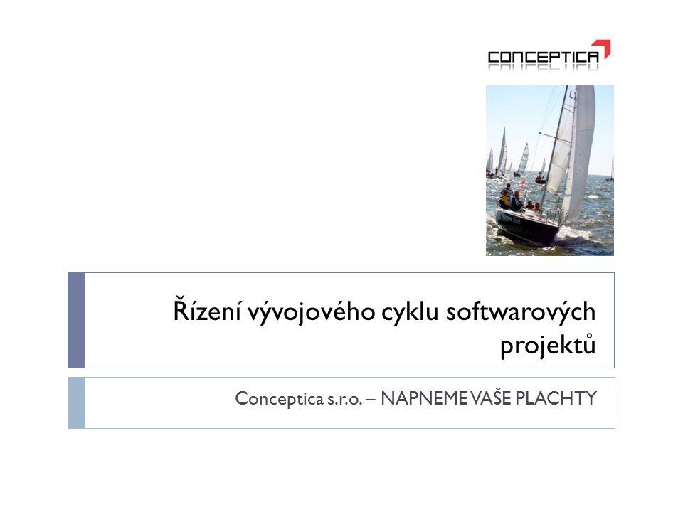 Řízení vývojového cyklu softwarových projektů Conceptica s.r.o. – NAPNEME VAŠE PLACHTY