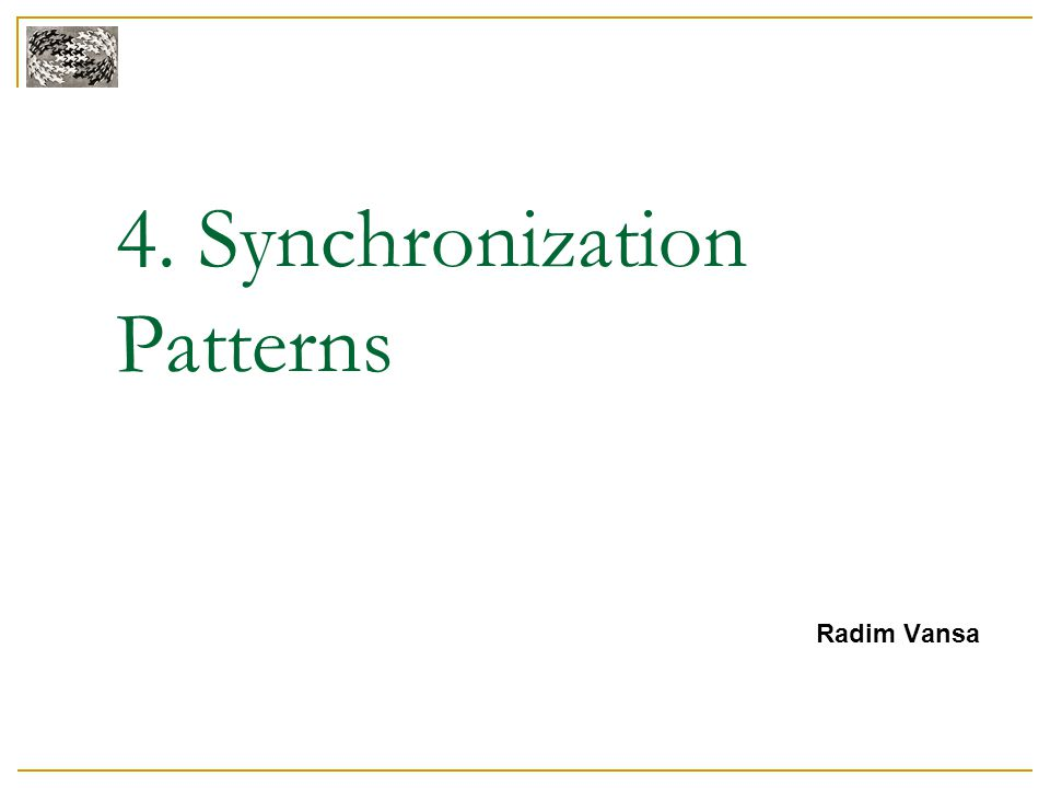 4. Synchronization Patterns Radim Vansa