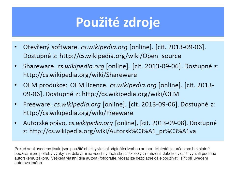 Použité zdroje Otevřený software. cs.wikipedia.org [online].