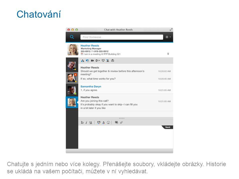 Seznam kontaktů Chatovat můžete z klientů Sametime nebo webového prohlížeče (není vyžadována instalace).