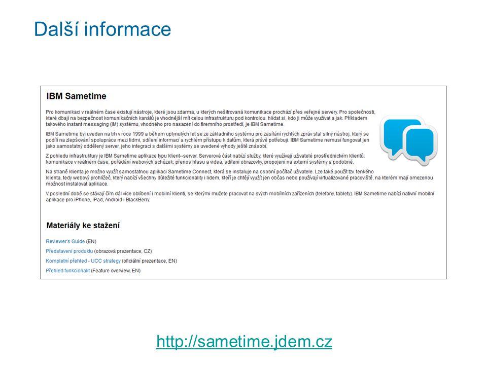Další informace http://sametime.jdem.cz
