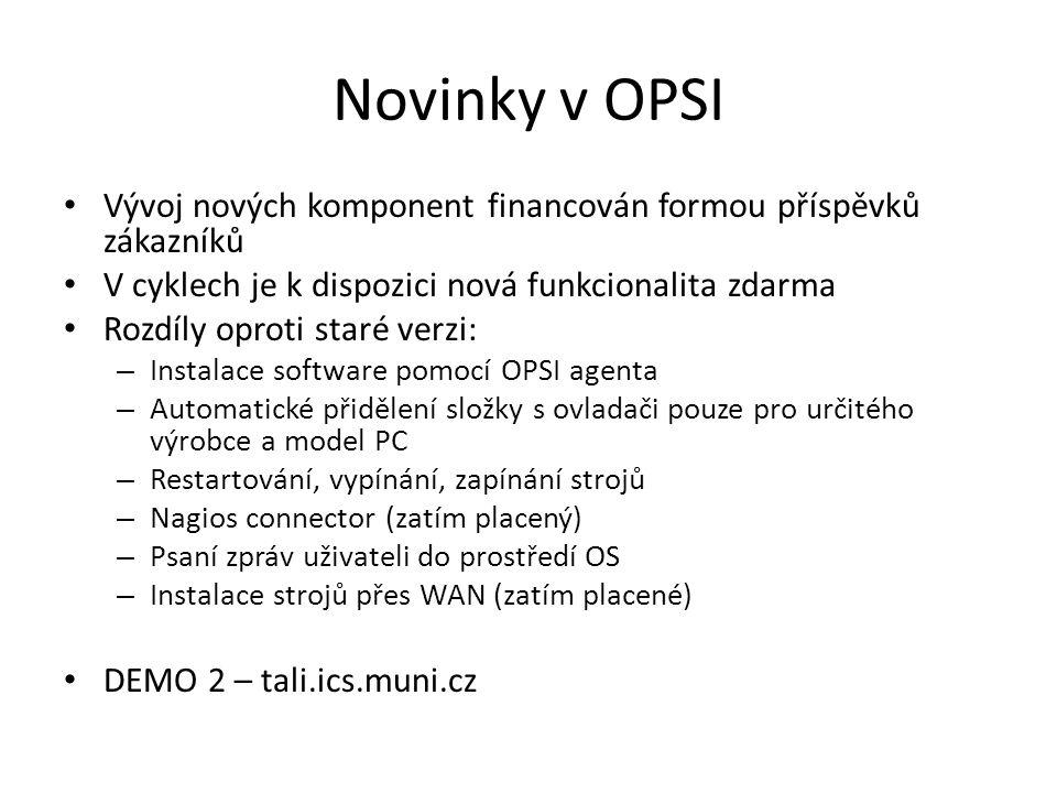 Novinky v OPSI Vývoj nových komponent financován formou příspěvků zákazníků V cyklech je k dispozici nová funkcionalita zdarma Rozdíly oproti staré ve