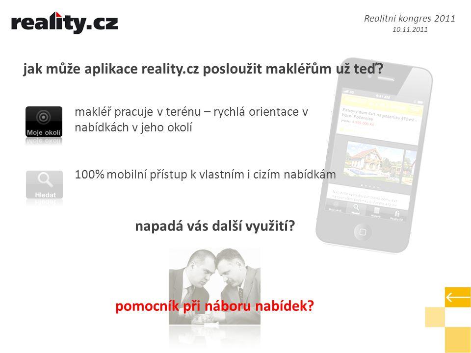jak může aplikace reality.cz posloužit makléřům už teď.