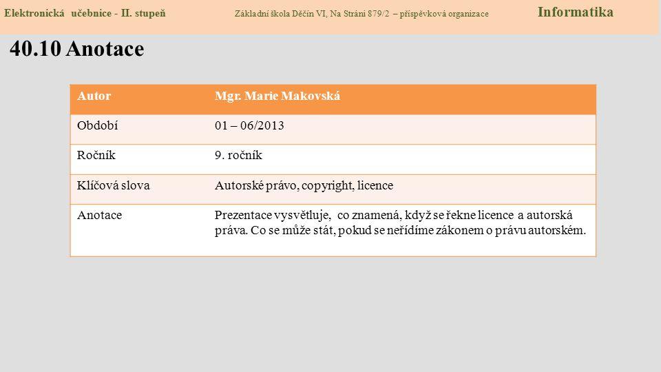 Zdroje: http://www.zsvltava.cz/informatika/index.php?art=informatika-internet http://www.zsvltava.cz/informatika/index.php?art=informatika-internet sl