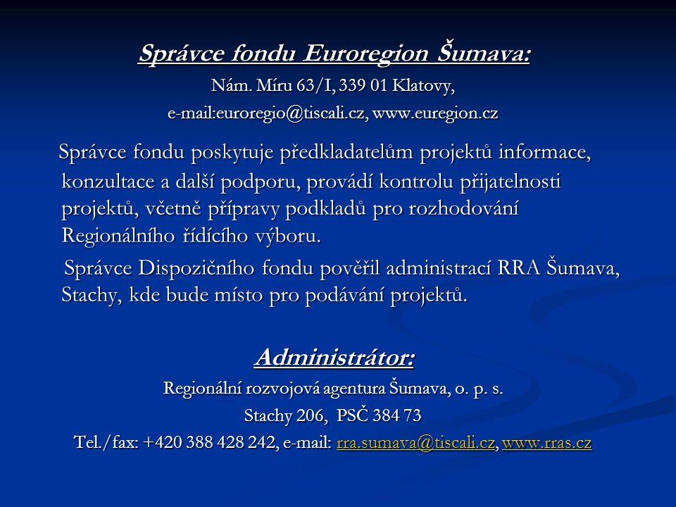 Správce fondu Euroregion Šumava: Nám.