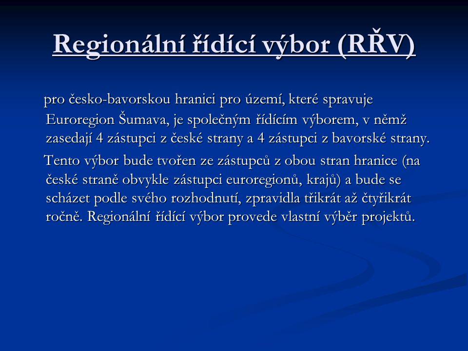 Regionální řídící výbor (RŘV) pro česko-bavorskou hranici pro území, které spravuje Euroregion Šumava, je společným řídícím výborem, v němž zasedají 4 zástupci z české strany a 4 zástupci z bavorské strany.
