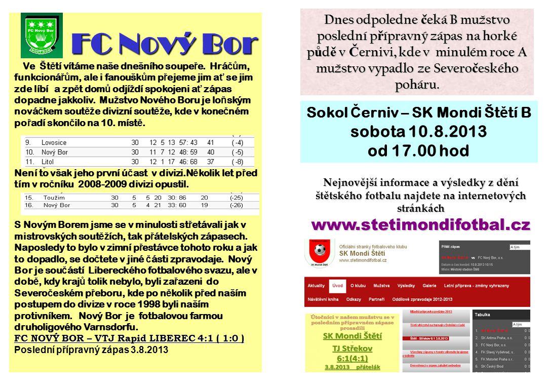 FC Nový Bor Ve Št ě tí vítáme naše dnešního soupe ř e.