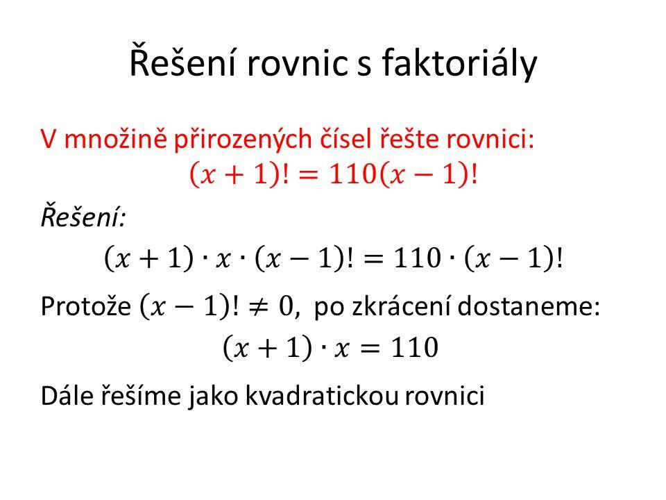 Řešení rovnic s faktoriály